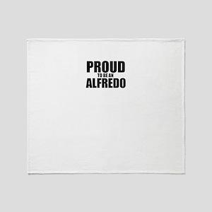 Proud to be ALFREDO Throw Blanket