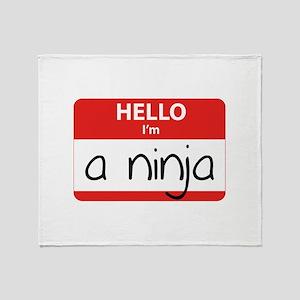 Hello I'm a Ninja Throw Blanket