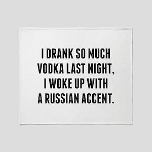 I Drank So Much Vodka Last Night Stadium Blanket