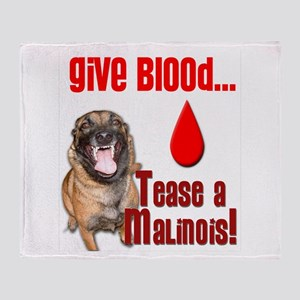 Give Blood, Tease a Malinois Throw Blanket
