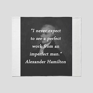 Hamilton - Perfect Work Throw Blanket