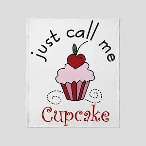 Just Call Me  Cupcake Throw Blanket