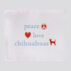 Peace, Love and Chihuahuas Throw Blanket