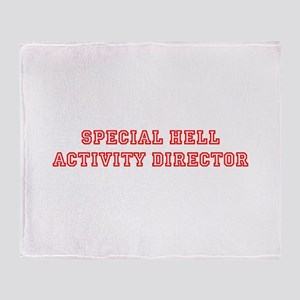 Special Hell Activity Director Throw Blanket