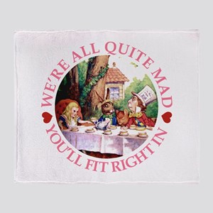 We're All Quite Mad Throw Blanket