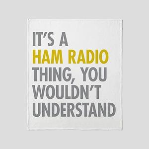 Its A Ham Radio Thing Throw Blanket