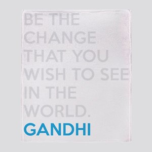 Ghandi Be The Change Quote Throw Blanket