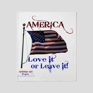America Love It or Leave it Throw Blanket