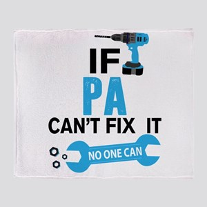 If Pa Can't Fix It No One Can Throw Blanket