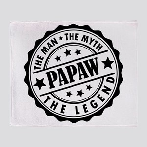 Papaw- The Man The Myth The Legend Throw Blanket