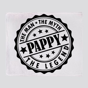 Pappy - The Man The Myth The Legend Throw Blanket