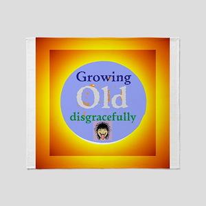 Growing Old Throw Blanket
