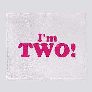 Im Two Second Birthday Throw Blanket
