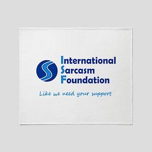 International Sarcasm Foundation Throw Blanket