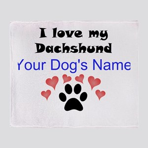 Custom I Love My Dachshund Throw Blanket