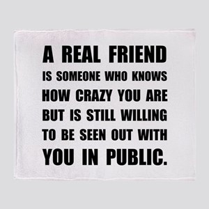 Real Friend Crazy Throw Blanket