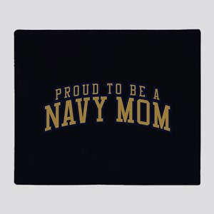 Proud To Be A Navy Mom Throw Blanket