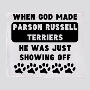 When God Made Parson Russell Terriers Throw Blanke