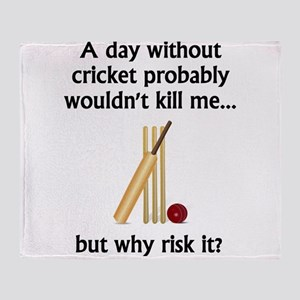 A Day Without Cricket Throw Blanket