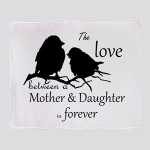 Mother Daughter Love Forever Quote Throw Blanket