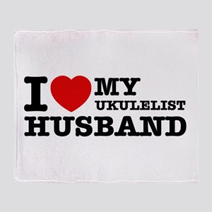 I love my Ukulelist husband Throw Blanket
