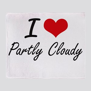 I love Partly Cloudy Throw Blanket
