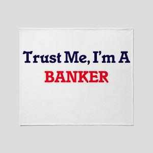 Trust me, I'm a Banker Throw Blanket