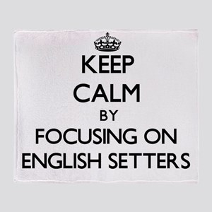 Keep calm by focusing on English Set Throw Blanket
