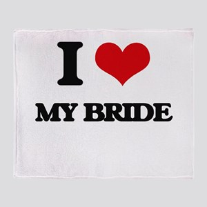 I Love My Bride Throw Blanket