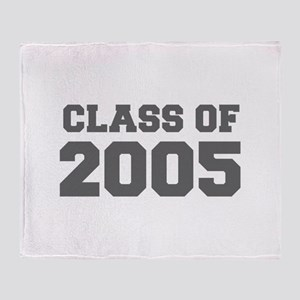 CLASS OF 2005-Fre gray 300 Throw Blanket