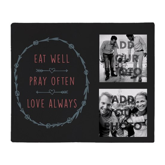 Eat Well Pray Often Love Always Throw Blanket