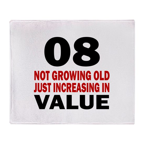 8 not growing old just increasing in value