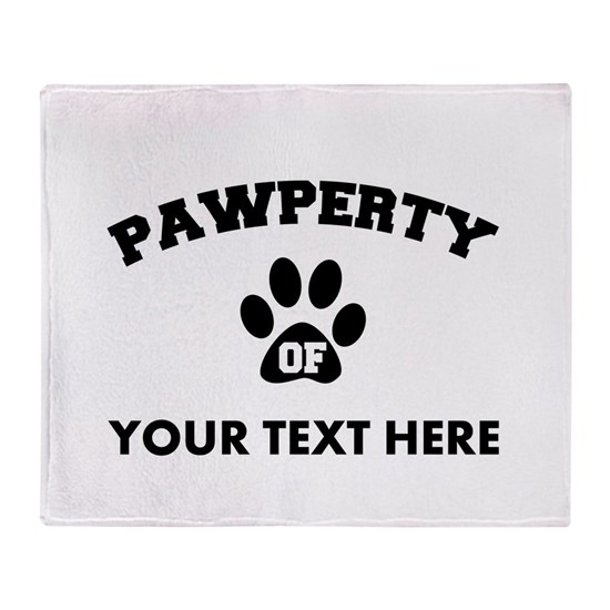 641e2005311a Personalized Dog Pawperty Throw Blanket by CafePets - CafePress
