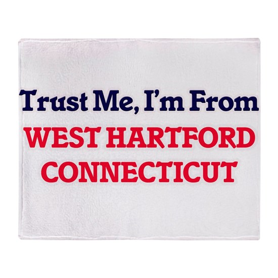 Trust Me, I'm from West Hartford Connecticut