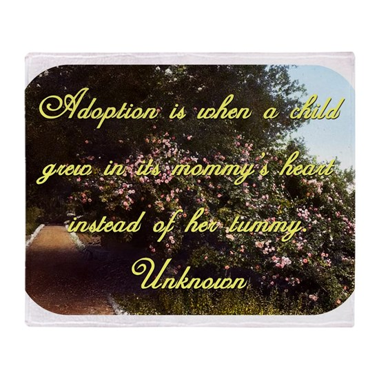 Adoption Is When A Child - Unknown