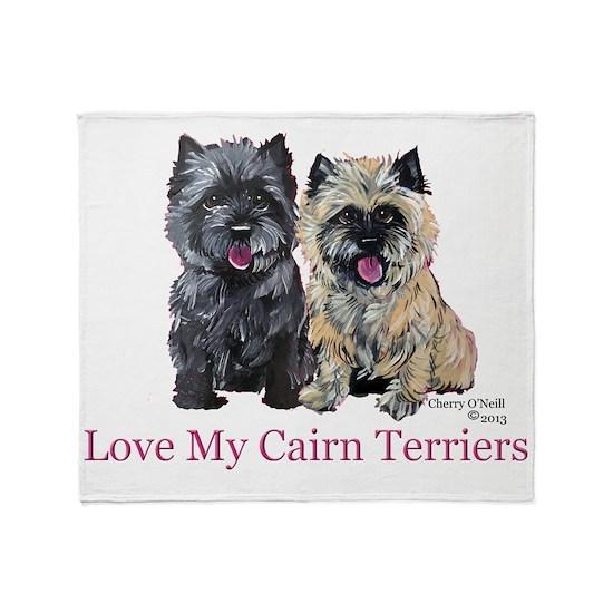 Love my Cairn Terriers Throw Blanket