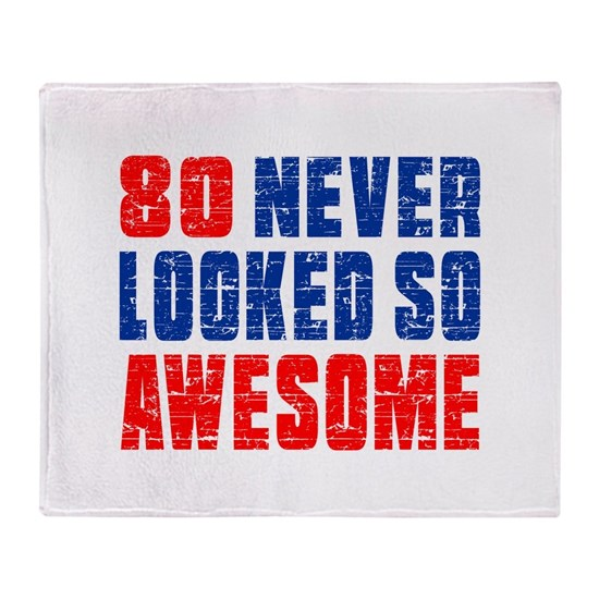 80 Never Looked So Awesome
