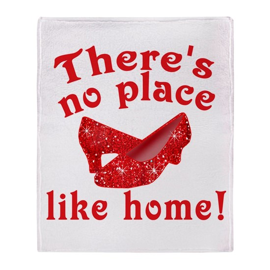 No Place Like Home Ruby Slippers