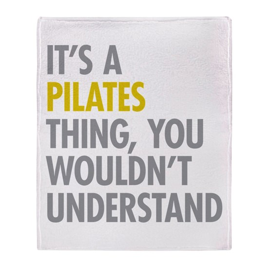 Its A Pilates Thing