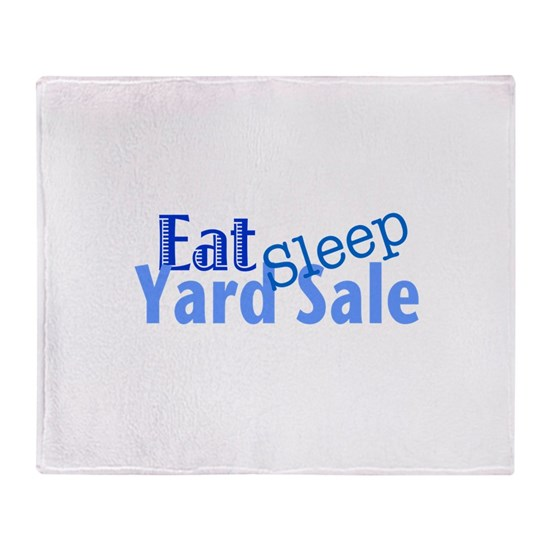 Eat Sleep Yard Sale