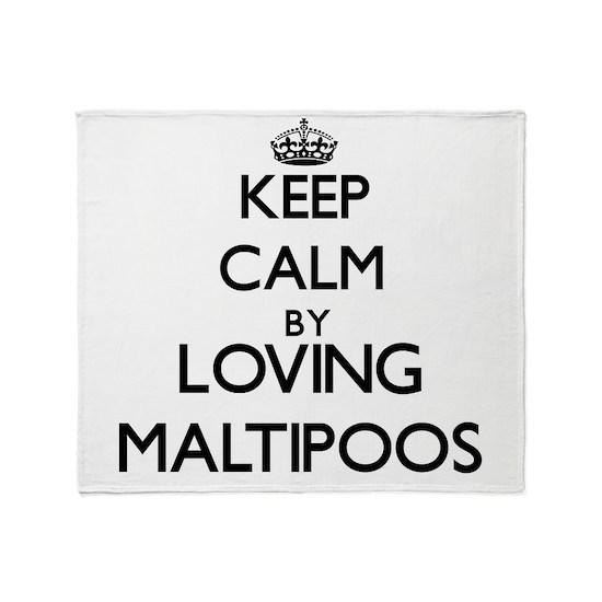 Keep calm by loving Maltipoos
