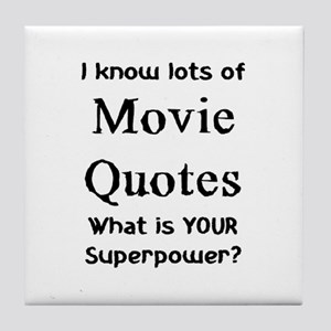 movie quotes Tile Coaster