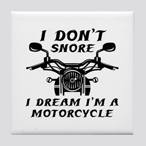 I Don't Snore Tile Coaster