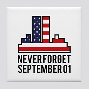 9 11 Never Forget Tile Coaster
