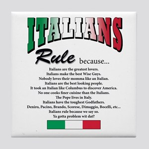 Italians Rules Tile Coaster