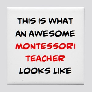 awesome montessori teacher Tile Coaster
