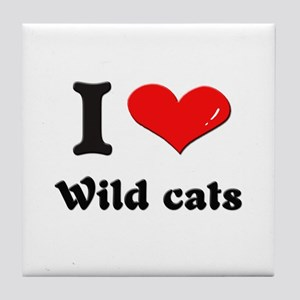 I love wild cats  Tile Coaster
