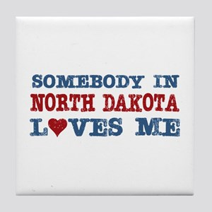 Somebody in North Dakota Loves Me Tile Coaster