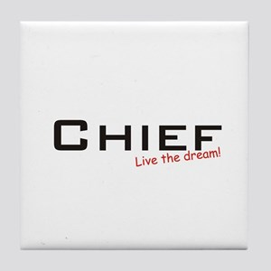 Chief / Dream! Tile Coaster