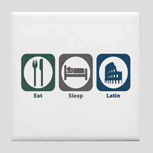 Eat Sleep Latin Tile Coaster